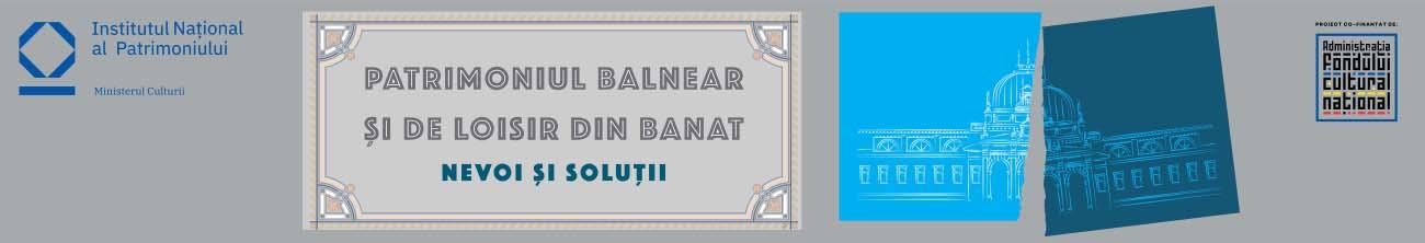Patrimoniul balnear şi de loisir din Banat.
